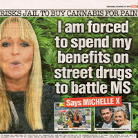 'Forced to spend benefits on cannabis' (The Sun)